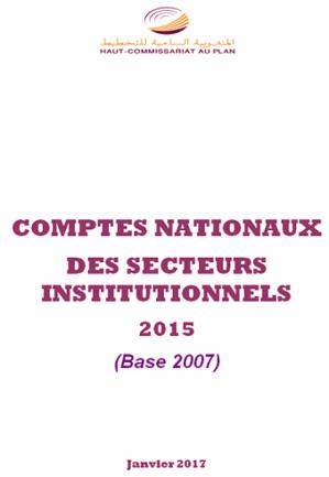 Comptes nationaux  des secteurs institutionnels 2015 (Base 2007)