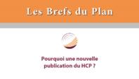 Les Brefs du Plan : Pourquoi une nouvelle publication du HCP?