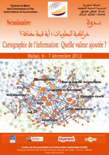 """CND séminaire :""""La cartographie de l'information : Quelle valeur ajoutée? """", les 6-7 décembre 2012 à Rabat"""