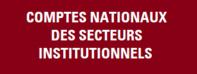 Les comptes nationaux des secteurs institutionnels de l'année 2018