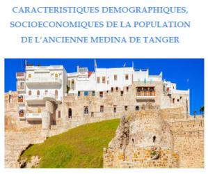 Caractéristiques Démographiques, Socio-économiques de la population de l'ancienne Médina de Tanger